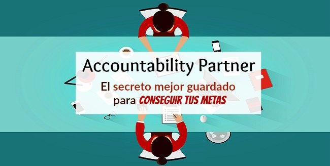 Accountability partner- El Secreto mejor guardado para conseguir tus metas